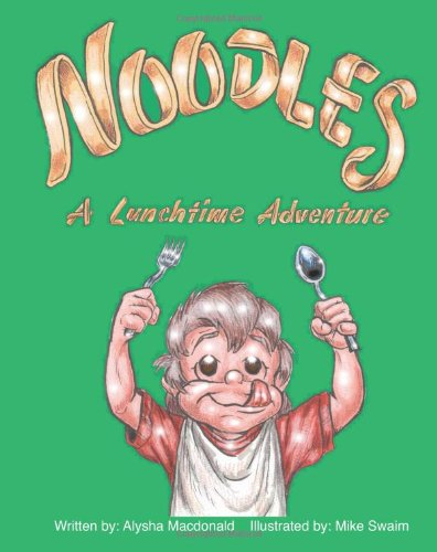 Noodles - A Lunchtime Adventure ebook