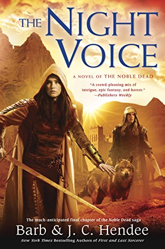 The Night Voice (Noble Dead Book 11) (Dragon Age 2 Best Staff)