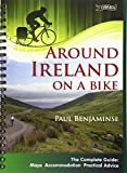Around Ireland on a Bike: The complete guide: maps, accommodation, practical advice