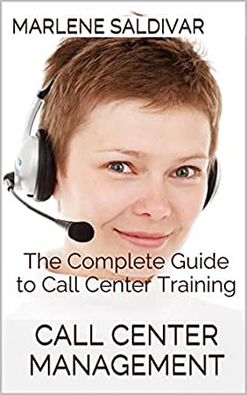 Amazon.com: Call Center Management: The Complete Guide to Call ...