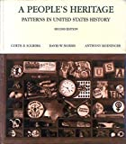 A People's Heritage : Patterns in United States History, Solberg, Curtis B. and Morris, David W., 0787269182