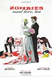 Zombies Need Love, Too, Various Authors, 0988556960
