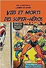 Vies et morts des super-héros par Garcia
