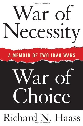 War of Necessity, War of Choice: A Memoir of Two Iraq Wars pdf