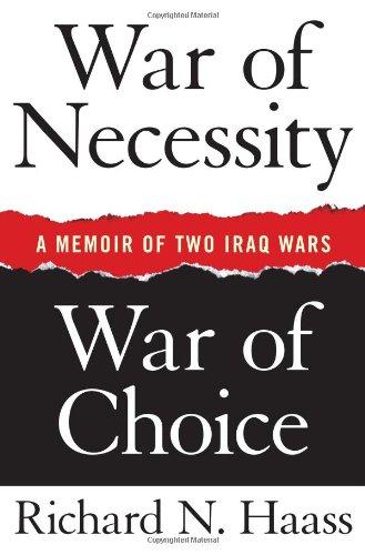 War of Necessity, War of Choice: A Memoir of Two Iraq Wars pdf epub