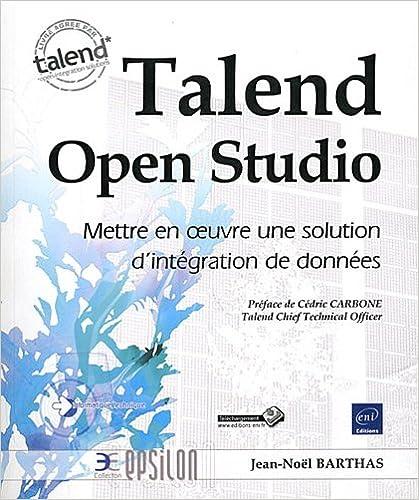 Livres En Pdf à Télécharger Talend Open Studio Mettre En