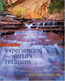 Experiencing the World's Religions, Michael Molloy, 0073535648