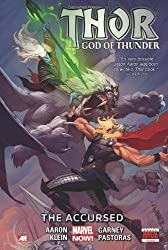 Thor: God of Thunder Volume 3: The Accursed (Marvel Now) by Aaron, Jason (2014) Hardcover