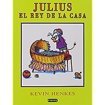 Julius, el Rey de la Casa [With Paperback Book]