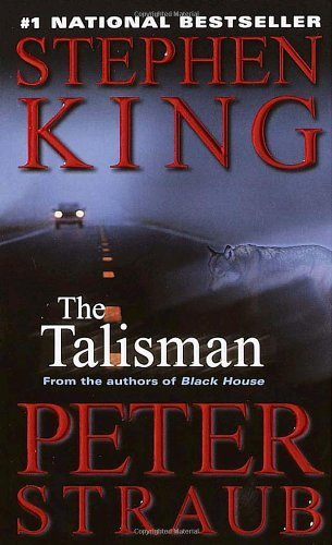 Book cover from The Talisman by King, Stephen, Straub, Peter(July 31, 2001) Mass Market Paperback by Stephen, Straub, Peter King