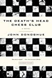 img - for The Death's Head Chess Club: A Novel book / textbook / text book