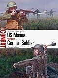 #9: US Marine vs German Soldier: Belleau Wood 1918 (Combat)