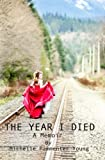 The Year I Died, Michelle Pammenter Young, 1482714930