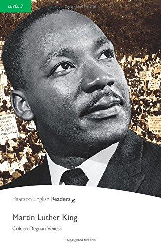 Martin Luther King, Level 3, Pearson English Readers (2nd Edition) (Penguin Readers, Level 3)