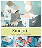 Kirigami: The Art Of Folding & Cutting Paper