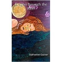 Dragon Beneath the Reef