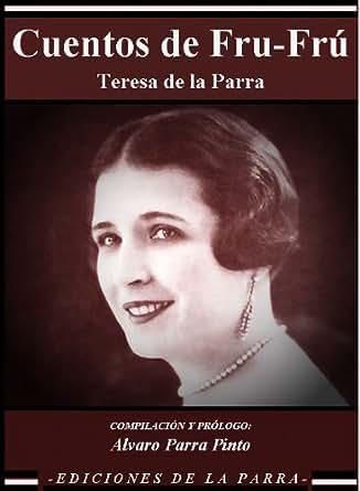 Cuentos de Fru-Frú (Venezuela Kindle nº 3) eBook: Teresa