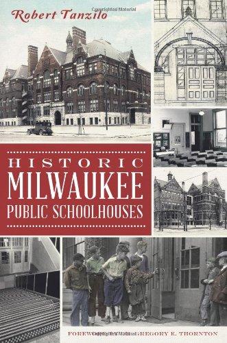 Historic Milwaukee Public Schoolhouses (Landmarks)