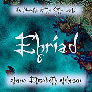 Ehriad - A Novella of the Otherworld Audiobook