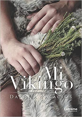Mi Vikingo de Davina Palacio García