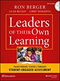 img - for Leaders of Their Own Learning: Transforming Schools Through Student-Engaged Assessment book / textbook / text book