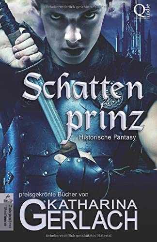 Der Schattenprinz: historische Fantasy (German Edition) ebook