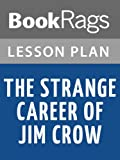 img - for Lesson Plan The Strange Career of Jim Crow book / textbook / text book