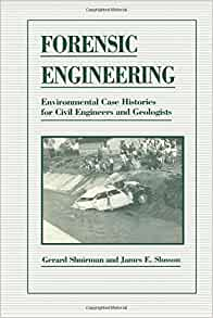 forensic case studies for civil engineers Failure case studies in the civil engineering and engineering mechanics curriculum: a new textbook abstract over the past three years research has evaluated.