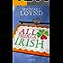 All Things Irish: A Novel
