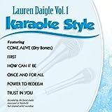 Music : Karaoke Style: Lauren Daigle Vol. 1
