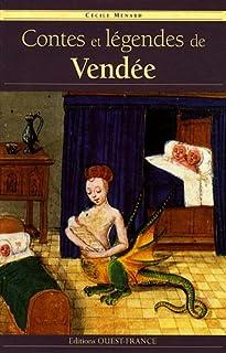 Contes et légendes de Vendée, Ménard, Cécile