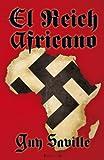 El reich africano (Grandes Novelas) (Spanish Edition)