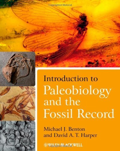 Download By Michael J. Benton - Introduction to Paleobiology and the Fossil Record: 1st (first) Edition pdf