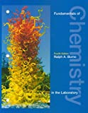 Fundamentals of Chemistry in the Laboratory, Burns, Ralph A., 0130337269