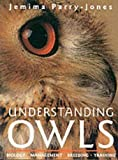 img - for Understanding Owls: Biology, Management, Breeding, Training book / textbook / text book