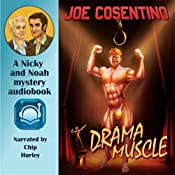 Drama Muscle: A Nicky and Noah Mystery | Joe Cosentino