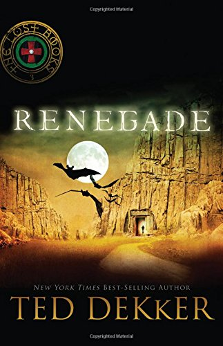 Renegade (The Lost Books #3)