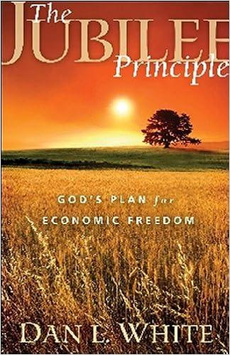 The Jubilee Principle: God's Plan for Economic Freedom