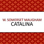 Catalina | W. Somerset Maugham