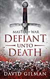 img - for Defiant Unto Death (Master of War) book / textbook / text book