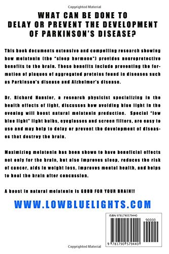 Parkinsons Disease: Evidence that avoiding blue light before bedtime may delay/avoid onset of the symptoms: Dr. Richard L. Hansler PhD: 9781790579440: ...