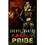 Family Pride: Blood of the Pride, Book 3 | Sheryl Nantus
