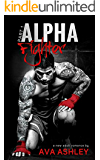 Alpha Fighter (The Alpha Fighter Series Book 1)
