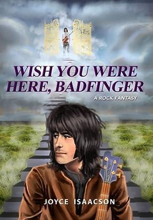 Wish You Were Here, Badfinger