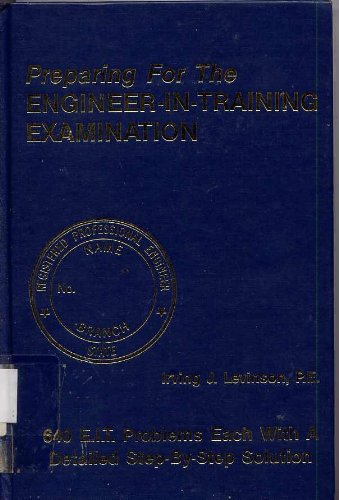 Preparing for the Engineer-in-Training Exam, 3rd ed