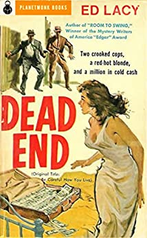 Dead End (PlanetMonk Pulps Book 16) by [Lacy, Ed]