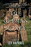 The German Money, Lev Raphael, 096795200X