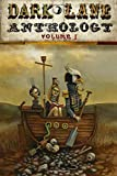 Dark Lane Anthology: Volume One: Volume 1