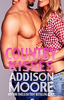 Country Kisses (3:AM Kisses Book 8) by [Moore, Addison]