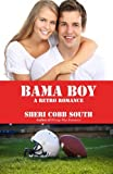 Bama Boy, Sheri Cobb South, 1482633361